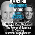 Amazing Business Radio: Scott Friedman talks to Shep Hyken